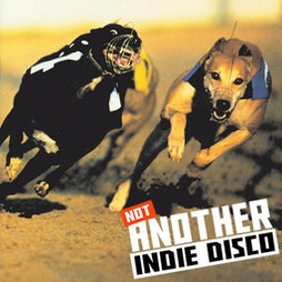 The Return of Not Another Indie Disco  Tickets   O2 Academy 2 Islington London    Sat 24th July 2021 Lineup