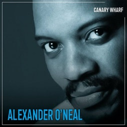 Alexander O'Neal Tickets | Boisdale Of Canary Wharf London  | Thu 16th September 2021 Lineup