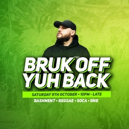 Bruk Off Yuh Back Presents DJ SILK Tickets | Boxed Bar And Music Venue  Leicester  | Sat 9th October 2021 Lineup