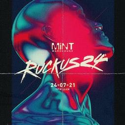 Ruckus24  Tickets | Mint Warehouse Leeds  | Sat 24th July 2021 Lineup