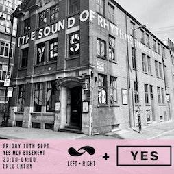 Left & Right Returns Tickets | YES Basement Manchester  | Fri 10th September 2021 Lineup