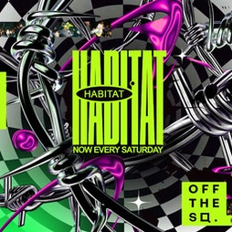 Habitat Tickets   Off The Square Manchester    Sat 25th September 2021 Lineup