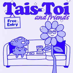 Venue: Tais-Toi and Friends : Freshers at Broadcast | Broadcast Glasgow  | Wed 15th September 2021