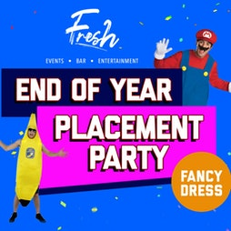 Fresh Presents: End Of Year Placement Party  Tickets | Illuminati Northampton  | Mon 17th May 2021 Lineup