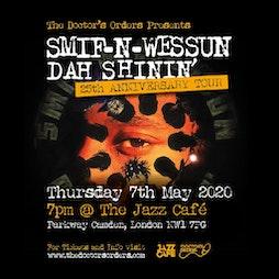Smif-N-Wessun: Dah Shinin 25 Anniversary Tickets   The Jazz Cafe London    Wed 2nd June 2021 Lineup
