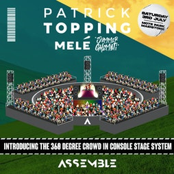 Assemble Presents: Patrick Topping, Mele and more! Tickets | Mote Park Maidstone, Kent  | Sat 3rd July 2021 Lineup