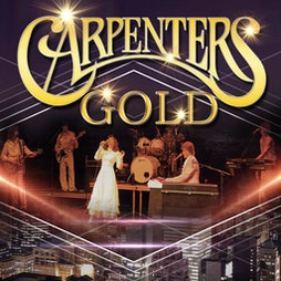 Carpenters Gold | The Deco Theatre Northampton  | Sun 4th July 2021 Lineup