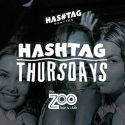 Hashtag Thursdays Zoo Bar Student Sessions Tickets | ZOO BAR London  | Thu 16th September 2021 Lineup