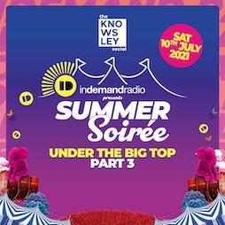Venue: The Knowsley Social Presents InDemands Summer Soiree Part III | The Knowsley Social  Knowsley Safari  Prescot  | Sat 10th July 2021
