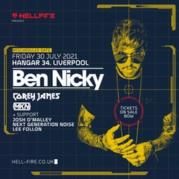 Hellfire presents Ben Nicky  Tickets | Hangar 34 Liverpool  | Fri 30th July 2021 Lineup