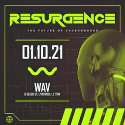 Resurgence Tickets | Wav Liverpool Liverpool  | Fri 1st October 2021 Lineup
