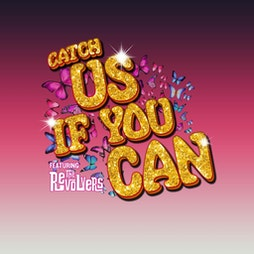 Catch Us If You Can   The Princess Alexandra Auditorium Yarm    Fri 8th October 2021 Lineup