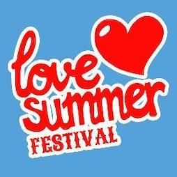 Love Summer Festival 2021 | Love Summer Festival Site Plymouth  | Fri 6th August 2021 Lineup