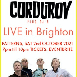 CORDUROY - Acid Jazz Legends Live in BRIGHTON + DJs Tickets | Patterns  Brighton  | Sat 2nd October 2021 Lineup