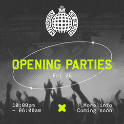 Venue: Ministry of Sound: Opening Weekend | Ministry Of Sound London  | Fri 25th June 2021