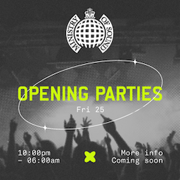 Ministry of Sound: Opening Weekend Tickets | Ministry Of Sound London  | Fri 25th June 2021 Lineup