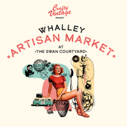 Whalley Artisan Market Tickets   Swan Courtyard  Whalley    Sat 25th September 2021 Lineup