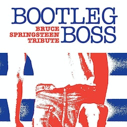 Bootleg Boss a tribute to Bruce Springsteen  Tickets   The Clubhouse Music Venue  Corby    Fri 10th December 2021 Lineup