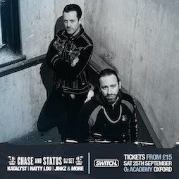 Switch presents Chase & Status (DJ Set) Tickets   O2 Academy Oxford Oxford    Sat 25th September 2021 Lineup