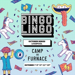 Bingo Lingo Tickets   Camp And Furnace Liverpool     Fri 22nd October 2021 Lineup