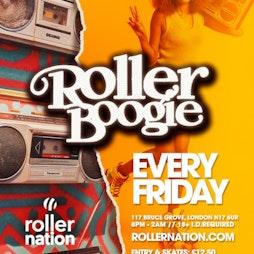 Rollerboogie Tickets   Rollernation  London    Fri 18th June 2021 Lineup