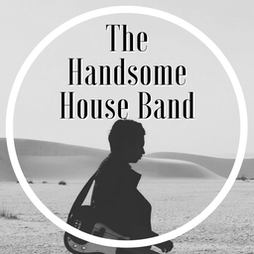The Handsome House Band Tickets   Stramash  Edinburgh    Sat 24th July 2021 Lineup