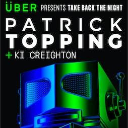 UBER Presents: Patrick Topping / Ki Creighton Tickets | The Venue Carlisle, Cumbria  | Sat 26th June 2021 Lineup