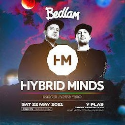 Bedlam ft Hybrid Minds Tickets | Y Plas Cardiff  | Sat 22nd May 2021 Lineup
