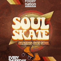 Soul Skate Tickets   Rollernation  London    Thu 14th October 2021 Lineup