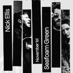 Nick Ellis & Seafoam Green Tickets | Castle Hotel Manchester  | Mon 1st November 2021 Lineup