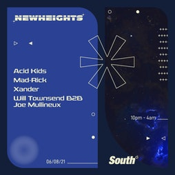 New Heights: Presents Acid Kids Tickets   South Manchester    Fri 6th August 2021 Lineup