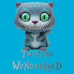Twisted Wonderland The Festival 2021 Tickets | Boston Rugby Club Boston  | Sat 26th June 2021 Lineup