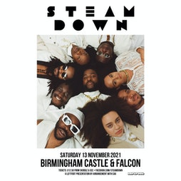Steam Down Tickets   The Castle And Falcon Birmingham    Sat 13th November 2021 Lineup
