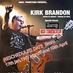 Kirk Brandon Tickets | THE VICTORIA BIKERS PUB COALVILLE  | Sat 12th June 2021 Lineup