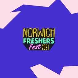 Venue: Norwich Freshers Fest 2021 | Various Venues (AfterDark Promotions) Norwich   | Mon 20th September 2021