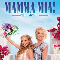 MAMMA MIA @ Southend Drive In Cinema Tickets   Southend Outdoor Cinema  Crouch Valley Showground Rayleigh     Sat 17th July 2021 Lineup