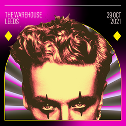 Denis Sulta - We're Back Baby Tour Leeds Tickets   The Warehouse Leeds    Sat 19th February 2022 Lineup
