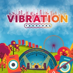 Vibration Festival   Callendar Park Falkirk    Fri 3rd September 2021 Lineup