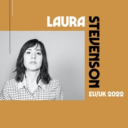 Laura Stevenson Tickets   Hare And Hounds Birmingham    Tue 12th April 2022 Lineup