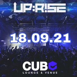 Up:Rise Opening Party Tickets   Boxed Bar And Music Venue  Leicester    Sat 18th September 2021 Lineup