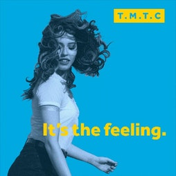 Venue: TMTC | Remember the feeling | Get ready for the comeback | Heaton Park Manchester  | Sat 31st July 2021
