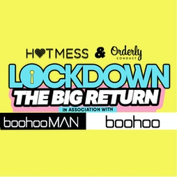 LOCKDOWN - THE BIG RETURN x 3 CLUB TAKEOVER - In assoc w/ BOOHOO Tickets   Ark And Revolution Deansgate Locks Manchester    Mon 19th July 2021 Lineup