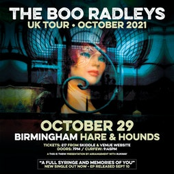 The Boo Radleys Tickets | Hare And Hounds Birmingham  | Fri 29th October 2021 Lineup