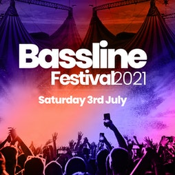 Bassline Festival 2021 The Return Tickets   Bowlers Exhibition Centre Manchester    Sat 3rd July 2021 Lineup