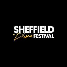 Sheffield Disco Festival 2021 Tickets | Peddler Warehouse Sheffield  | Sat 31st July 2021 Lineup