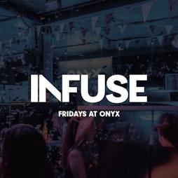 Infuse Fridays: Marbella Beach Party - ONYX Sheffield Tickets | Onyx Sheffield  | Fri 6th August 2021 Lineup
