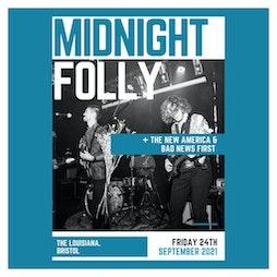 Midnight Folly + The New America + Bad News First Tickets | The Louisiana Bristol  | Fri 24th September 2021 Lineup