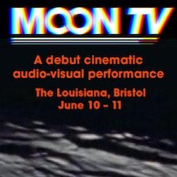 MOONTV Tickets | The Louisiana Bristol  | Fri 11th June 2021 Lineup