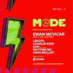 Mode Event Tickets | 24 Kitchen Street Liverpool  | Fri 23rd July 2021 Lineup