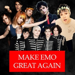 Make Emo Great Again - Manchester Tickets   The Deaf Institute Manchester    Fri 24th September 2021 Lineup